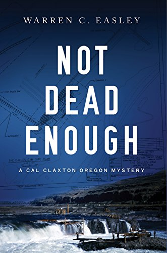 9781464206139: Not Dead Enough (Cal Claxton Oregon Mysteries)
