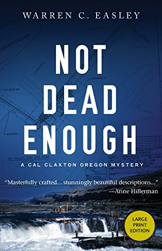 9781464206146: Not Dead Enough (Cal Claxton Oregon Mysteries)