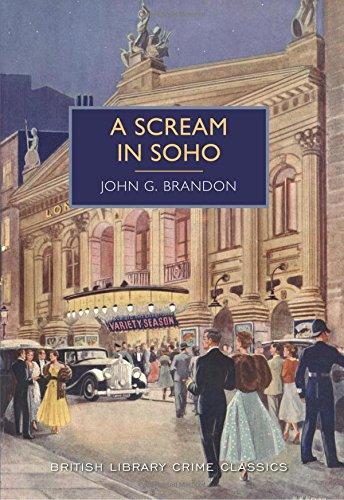 9781464206498: A Scream in Soho (British Library Crime Classics)