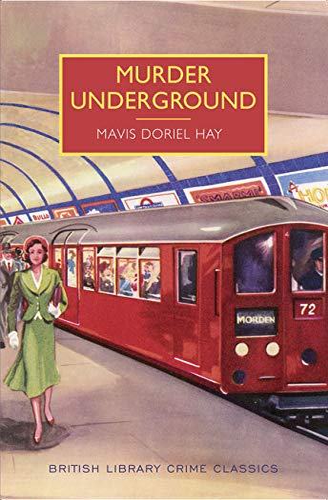 9781464206610: Murder Underground (British Library Crime Classics)