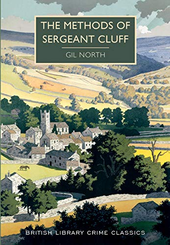 9781464206672: The Methods of Sergeant Cluff (British Library Crime Classics)