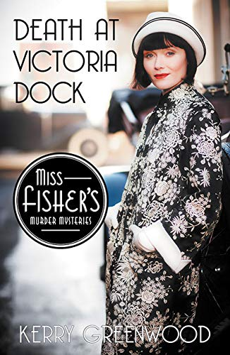9781464207587: Death at Victoria Dock (Miss Fisher's Murder Mysteries)