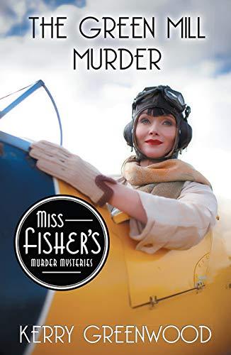 9781464207600: The Green Mill Murder (Miss Fisher's Murder Mysteries)