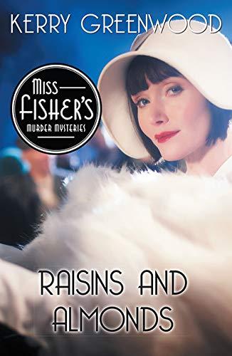 9781464207686: Raisins and Almonds (Phryne Fisher Mystery)