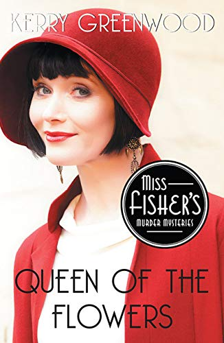 9781464207785: Queen of the Flowers (Miss Fisher's Murder Mysteries)