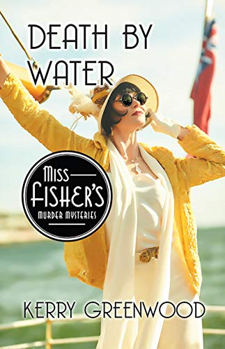 9781464207808: Death by Water (Phryne Fisher Mysteries)