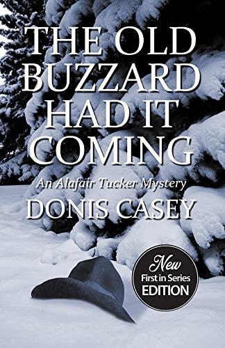 9781464208508: The Old Buzzard Had It Coming (Alafair Tucker Mysteries)