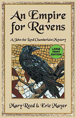 9781464210648: An Empire for Ravens: 12 (John, the Lord Chamberlain Mysteries)