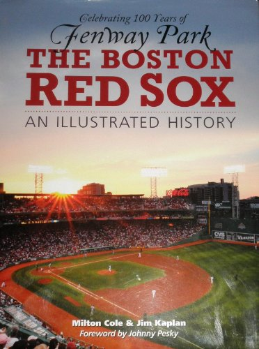 9781464300400: Boston Red Sox: An Illustrated History