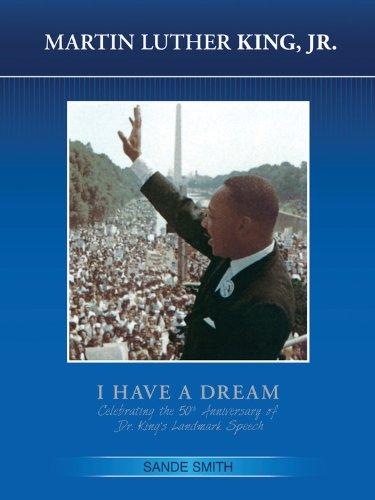 Martin Luther King, Jr. Revised: I Have: Smith, Sande