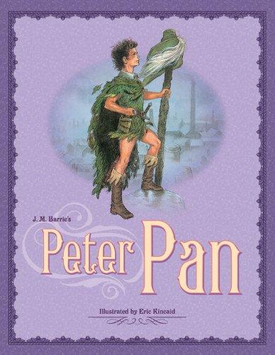 J.M. Barrie's Peter Pan (Kincaid Classics): Barrie, J.M.