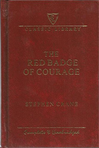 9781464302053: The Red Badge of Courage Complete and Unabridged