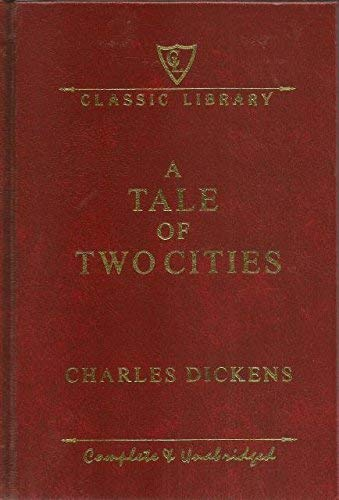 9781464302107: A Tale of Two Cities Complete and Unabridged