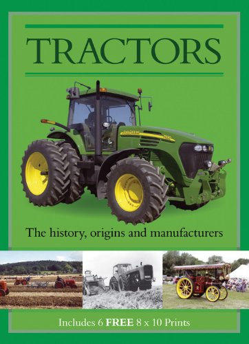 9781464302329: Tractors: The History, Origins, and Manufacturers, Includes 6 FREE 8x10 Prints (Book and Print Packs)