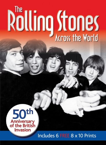 9781464302916: The Rolling Stones Across the World: 50th Anniversary of the British Invasion, Includes 6 FREE 8x10 Prints (Book and Print Packs)