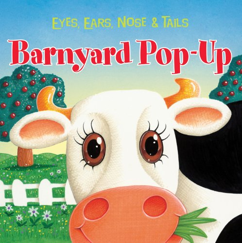 Barnyard Pop-Up: Eyes, Ears, Nose & Tails: The Book Company Editorial