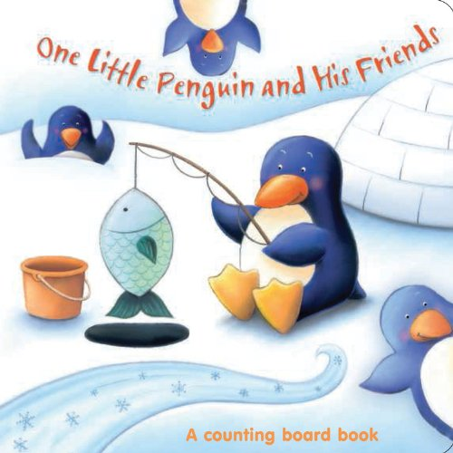 9781464303692: One Little Penguin and His Friends (One Little Series Board Book)