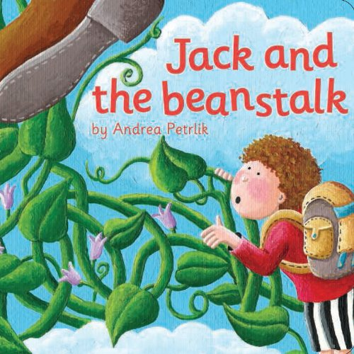 Jack And The Beanstalk (Classic Fairy Tale: The Top That