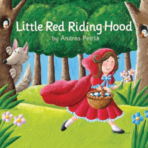 Little Red Riding Hood (Classic Fairy Tale: The Top That