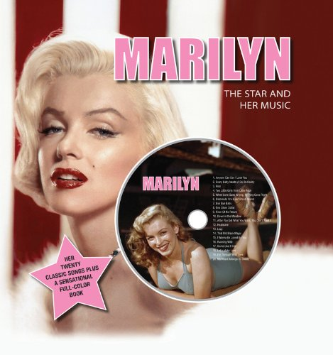 Marilyn The Star and Her Music: Her Twenty Classic Songs Plus a Sensational Full-Color Book (Gift ...