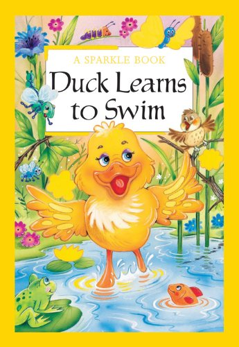 A Sparkle Book: Duck Learns To Swim (Sparkle Books): The Book Company Editorial