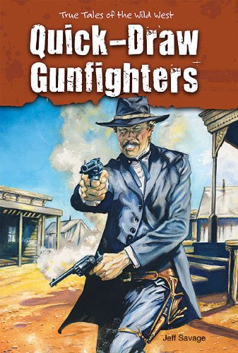 9781464400292: Quick-Draw Gunfighters (True Tales of the Wild West)
