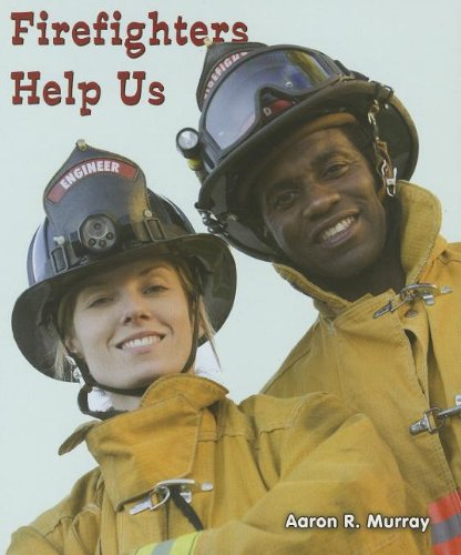 9781464400537: Firefighters Help Us (All About Community Helpers)
