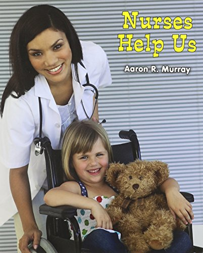 9781464400568: Nurses Help Us (All about Community Helpers)