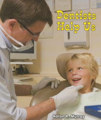 9781464400575: Dentists Help Us (All about Community Helpers)