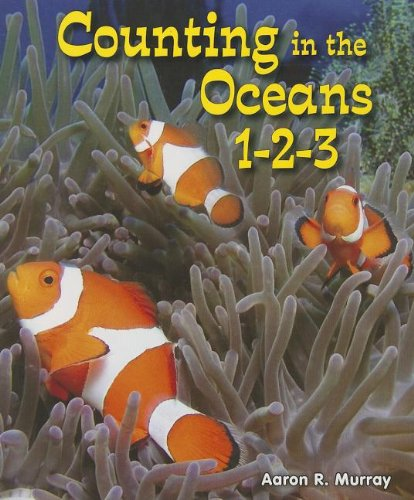 9781464400629: Counting in the Oceans 1-2-3 (All about Counting in the Biomes)