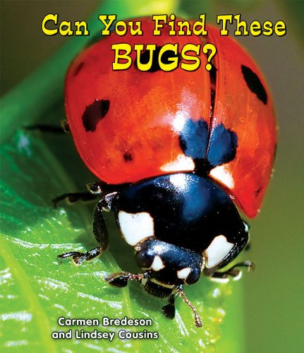 9781464400711: Can You Find These Bugs? (All About Nature: Guided Reading Level: E)