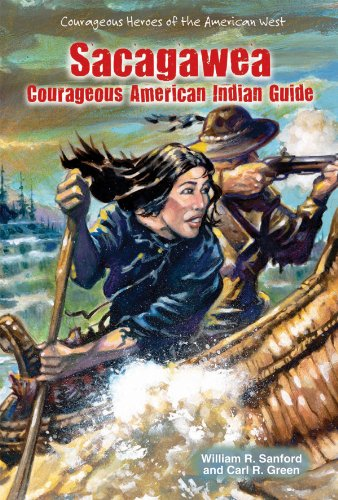 9781464400964: Sacagawea: Courageous American Indian Guide (Courageous Heroes of the American West)
