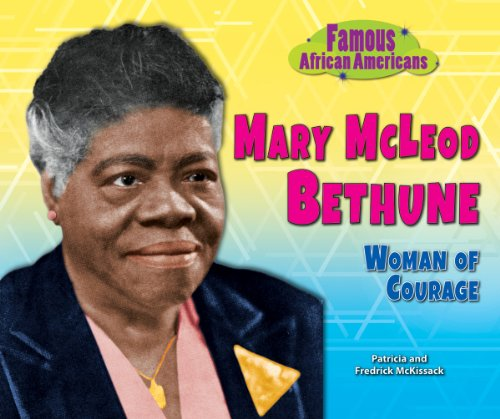 9781464402043: Mary McLeod Bethune: Woman of Courage (Famous African Americans)