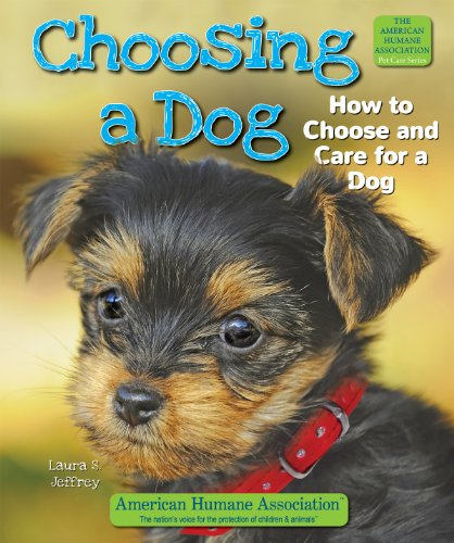 9781464402159: Choosing a Dog: How to Choose and Care for a Dog (American Humane Association Pet Care)
