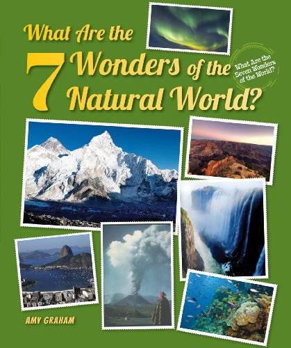 9781464402326: What Are the 7 Wonders of the Natural World? (What Are the Seven Wonders of the World?)