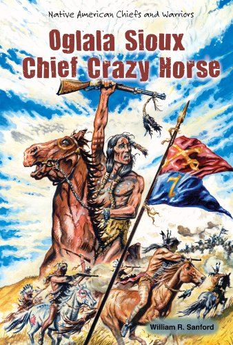 9781464402616: Oglala Sioux Chief Crazy Horse (Native American Chiefs and Warriors)