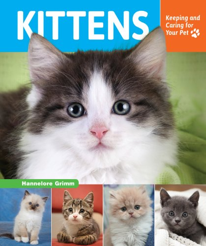 Kittens (Keeping and Caring for Your Pet): Grimm, Hannelore