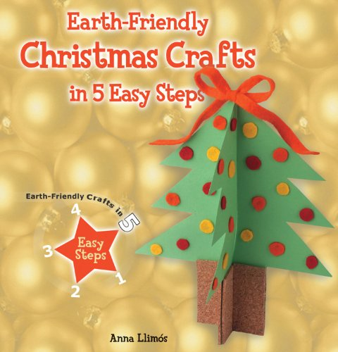 9781464403071: Earth-Friendly Christmas Crafts in 5 Easy Steps (Earth-Friendly Crafts in 5 Easy Steps)