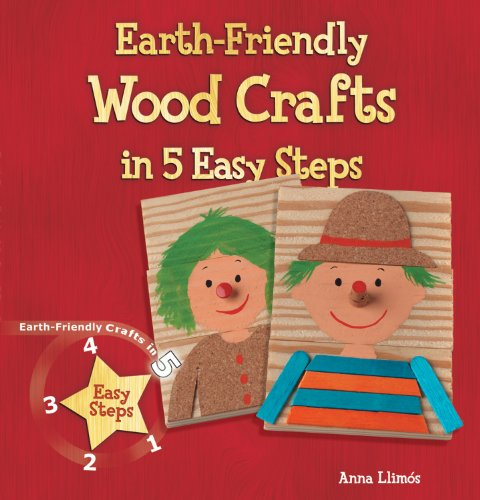 9781464403170: Earth-Friendly Wood Crafts in 5 Easy Steps (Earth-Friendly Crafts in 5 Easy Steps)