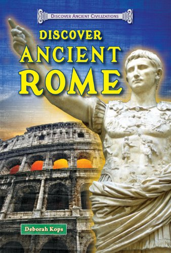 9781464403415: Discover Ancient Rome (Discover Ancient Civilizations)