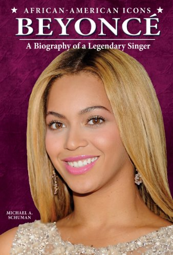 9781464404030: Beyonce: A Biography of a Legendary Singer (African-American Icons)