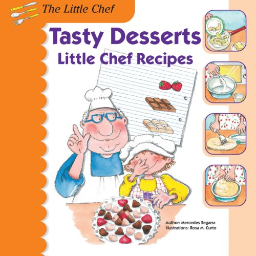 9781464404658: Tasty Desserts: Little Chef Recipes (The Little Chef)