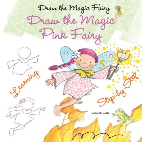 9781464404757: Draw the Magic Pink Fairy (Draw the Magic Fairy)