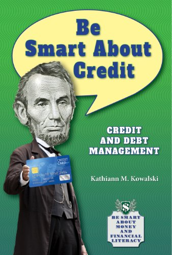 9781464405075: Be Smart about Credit: Credit and Debt Management (Be Smart about Money and Financial Literacy)