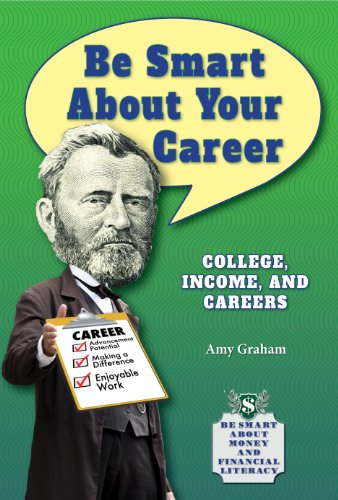 9781464405211: Be Smart about Your Career: College, Income, and Careers (Be Smart about Money and Financial Literacy)