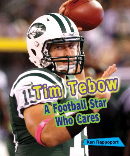 9781464405396: Tim Tebow: A Football Star Who Cares (Sports Stars Who Care)