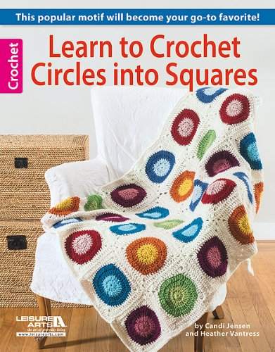 9781464709388: Learn to Crochet Circles into Squares