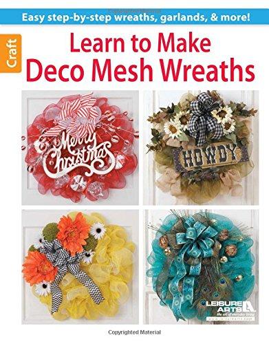 9781464711817: Learn to Make Deco Mesh Wreaths