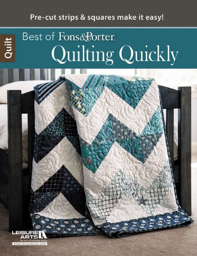 Best of Fons & Porter Quilting Quickly: Marianne Fons; Liz Porter