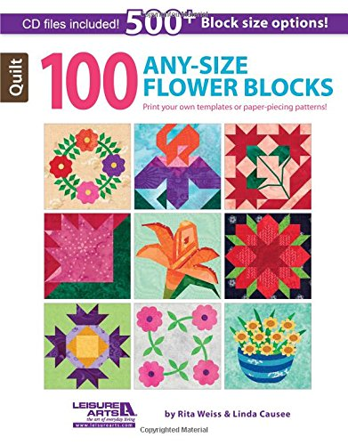 100 Any- Size Flower Blocks: Weiss, Rita